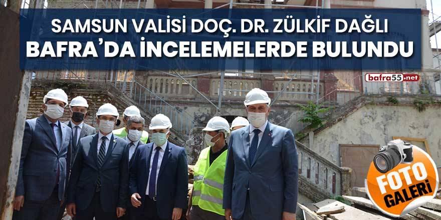 Samsun Valisi Doç. Dr. Zülkif Dağlı Bafra'da incelemelerde bulundu