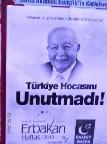 Merhum Eski Başbakan Erbakana Anma Programı