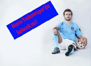 Marin Trabzonspor'da kalacak mı?