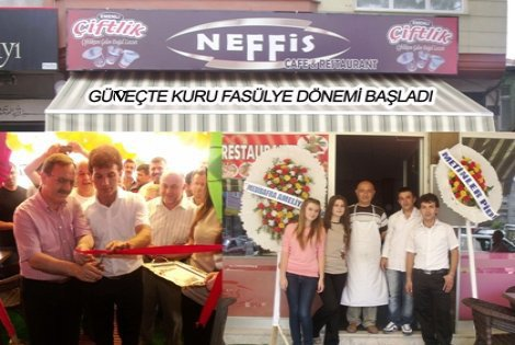 NEFFİS CAFE VE RESTAURANT AÇILDI
