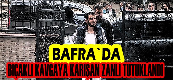 Bafra`da bıçaklı kavgaya karışan zanlı tutuklandı