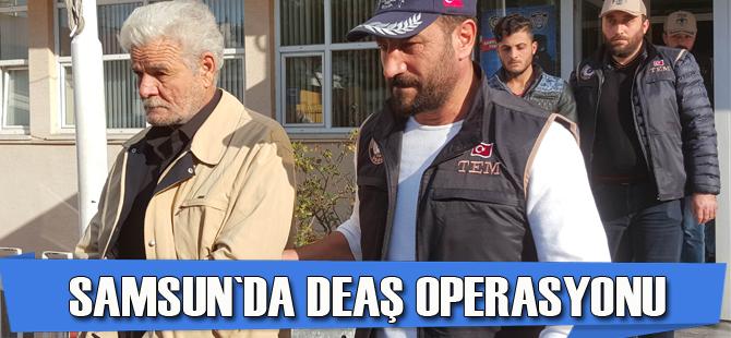 Samsun`da DEAŞ operasyonu