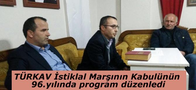 TÜRKAV İstiklal Marşının Kabulünün 96.yılında program düzenledi