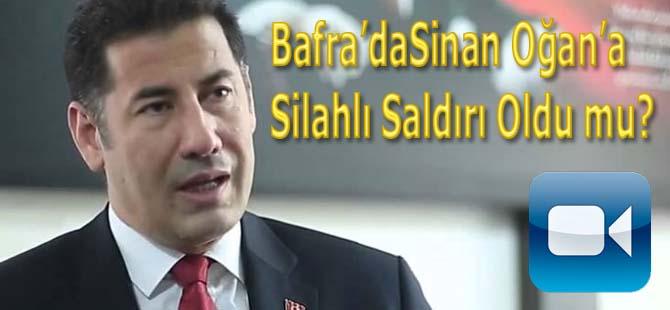 Bafra'da Sinan Oğan'a silahlı Saldırı Oldu mu?