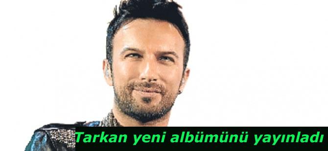Tarkan yeni albümünü yayınladı