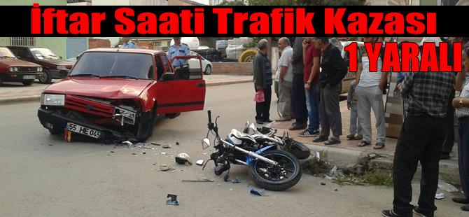 İftar Saati Kaza: 1 Yaralı