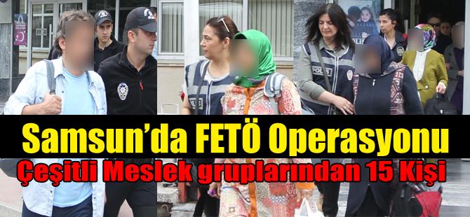 Samsun'daki FETÖ/PDY operasyonu