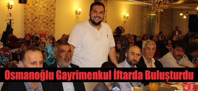 Osmanoğlu Gayrimenkul İftarda Buluşturdu