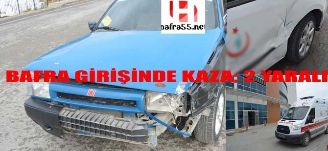 Bafra Girişinde Kaza; 2 Yaralı