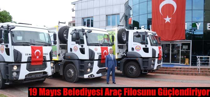 19 Mayıs Belediyesi Araç Filosunu Güçlendiriyor