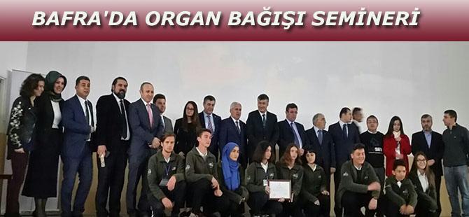 BAFRA'DA ORGAN BAĞIŞI SEMİNERİ