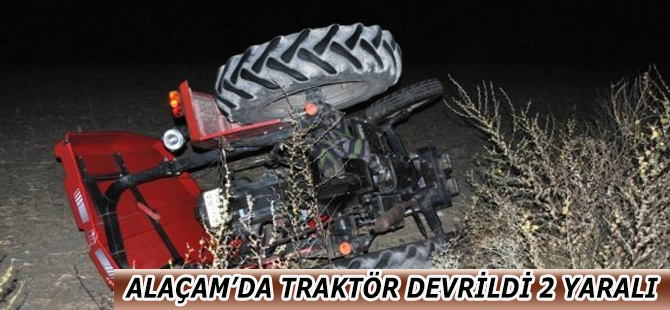 Alaçam'da Traktör Devrildi 2 Yaralı