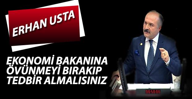 Usta'dan Ekonomi Bakanına Övünmeyi Bırak!