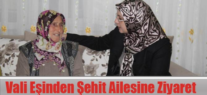 Vali Eşinden Şehit Ailesine Ziyaret