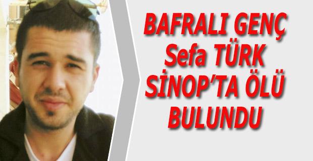 Bafralı genç Sinop'da Ölü Bulundu