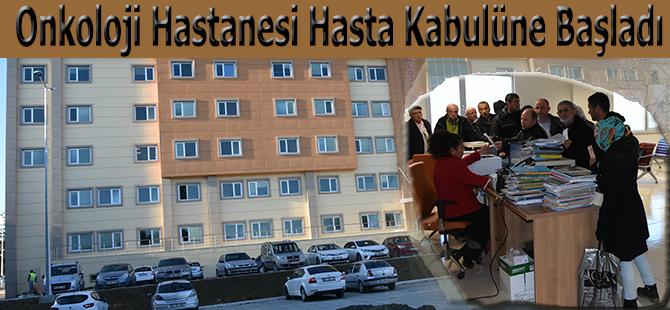 Onkoloji Hastanesi Hasta Kabulüne Başladı