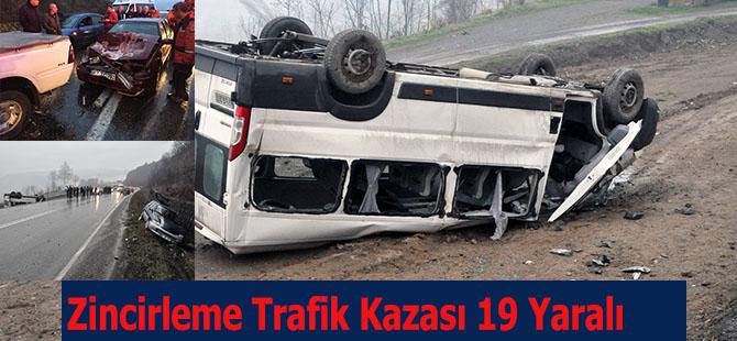 Zincirleme Trafik Kazası 19 Yaralı