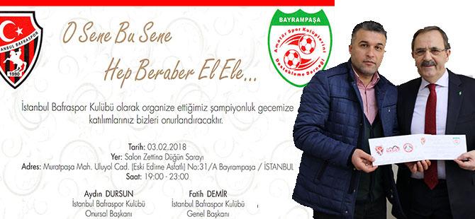 İSTANBUL BAFRASPOR'DAN BAŞKAN ŞAHİN'E ŞAMPİYONLUK GECESİ DAVETİ