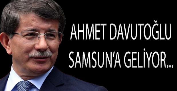 Davutoğlu Samsun'a Geliyor