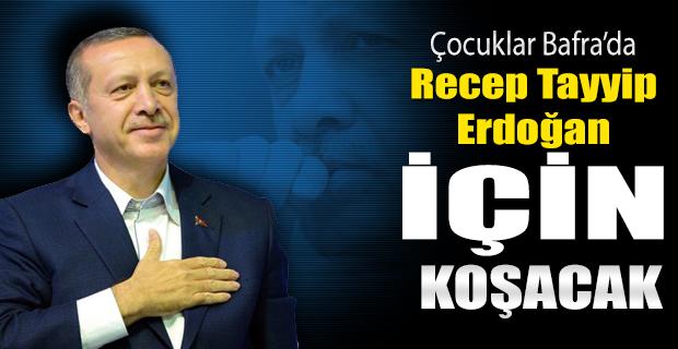 Bafra'da Recep Tayyip Erdoğan İçin Koşacaklar