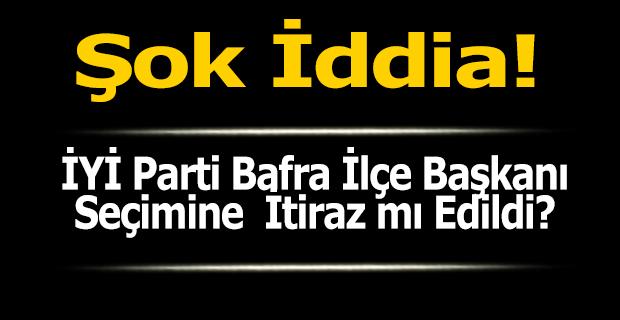 İYİ Parti'nin Bafra Kongresine İtiraz