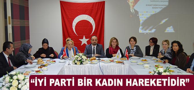 """""""İYİ PARTİ BİR KADIN HAREKETİDİR"""""""