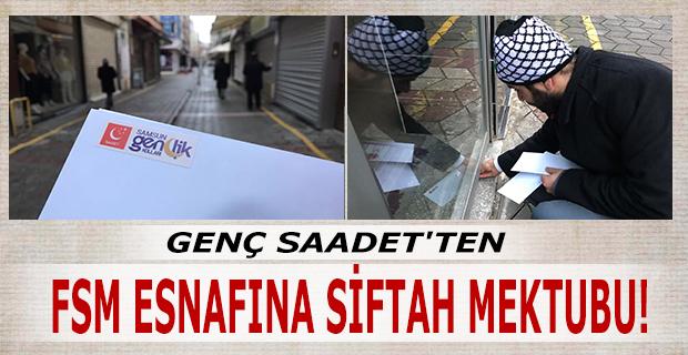 GENÇ SAADET'TEN FSM ESNAFINA SİFTAH MEKTUBU!