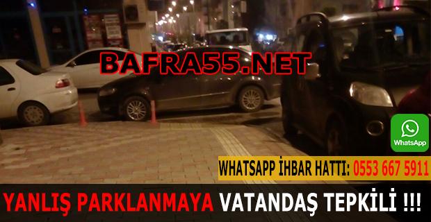 Yanlış Parklanmaya Vatandaş Tepkili !!!