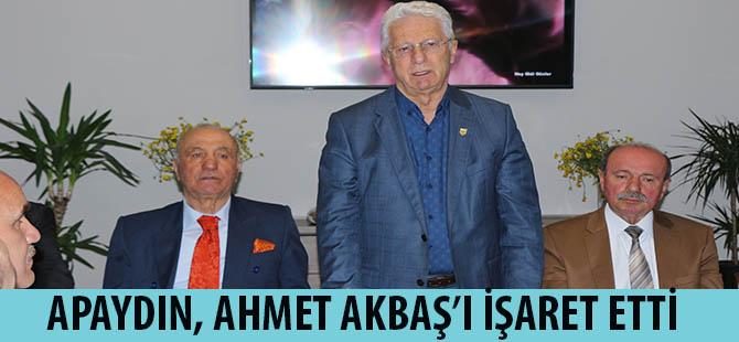 APAYDIN, AHMET AKBAŞ'I İŞARET ETTİ