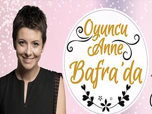 Oyuncu Anne  Bafra'da