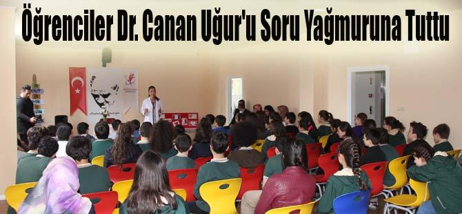 Öğrenciler Dr. Canan Uğur'u Soru Yağmuruna Tuttu