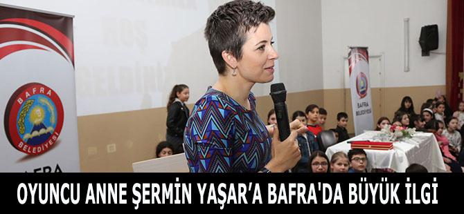OYUNCU ANNE ŞERMİN YAŞAR'A BAFRA'DA BÜYÜK İLGİ