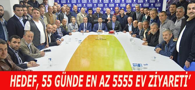 HEDEF, 55 GÜNDE EN AZ 5555 EV ZİYARETİ'