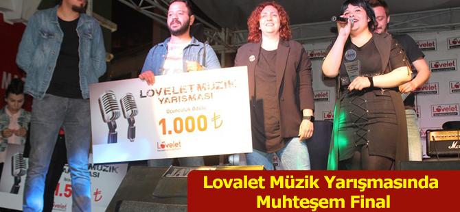 Lovalet Müzik Yarışmasında Muhteşem Final