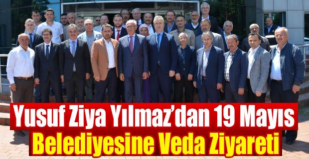 Yusuf Ziya Yılmaz'dan 19 Mayıs Belediyesine Veda Ziyareti