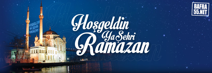 Hoşgeldin Ya şehir ramazan