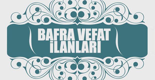 13 Haziran Bafra Vefat ilanları