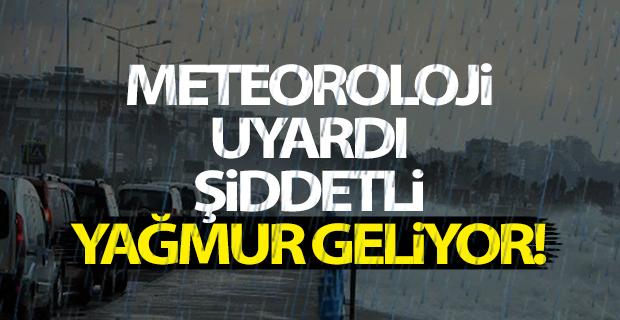 Meteoroloji Uyardı Şiddetli Yağmur Geliyor