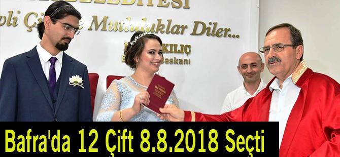 Bafra'da 12 Çift 8.8.2018 Seçti