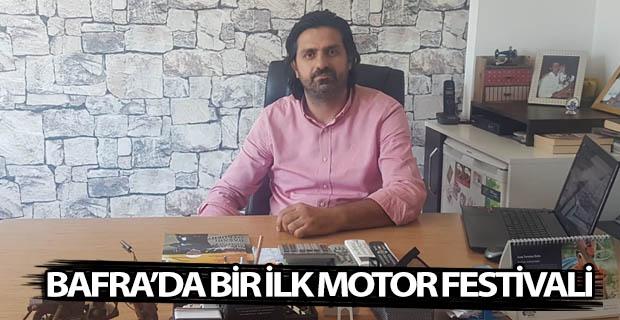 BAFRA'DA BİR İLK MOTOR FESTİVALİ