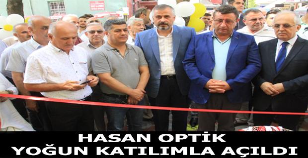 Hasan Optik Açıldı