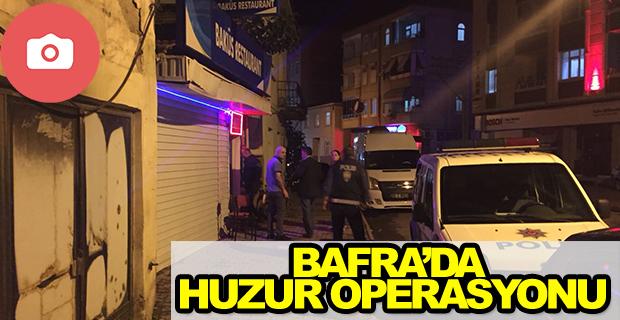 Bafra'da Huzur Operasyonu Yapıldı