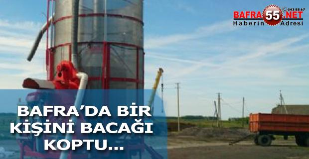 BAFRA'DA BİR  KİŞİNİ BACAĞI  KOPTU !!!