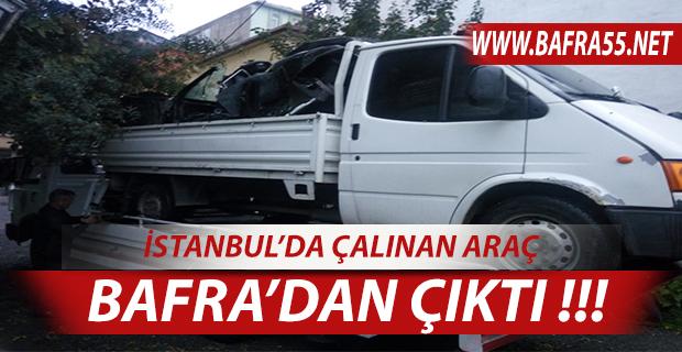 İSTANBUL'DA ÇALINAN ARAÇ BAFRA'DA ÇIKTI !!!