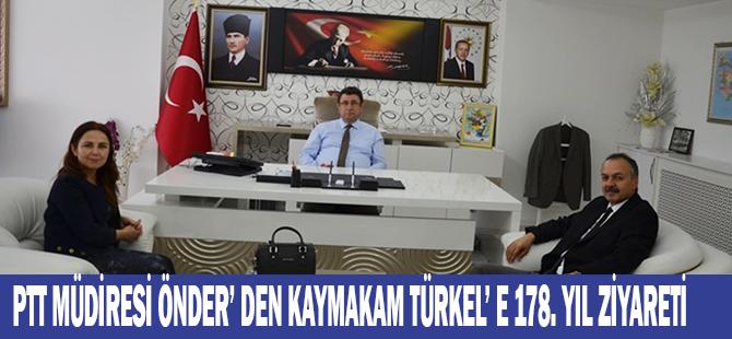 PTT MÜDİRESİ ÖNDER' DEN KAYMAKAM TÜRKEL' E 178. YIL ZİYARETİ