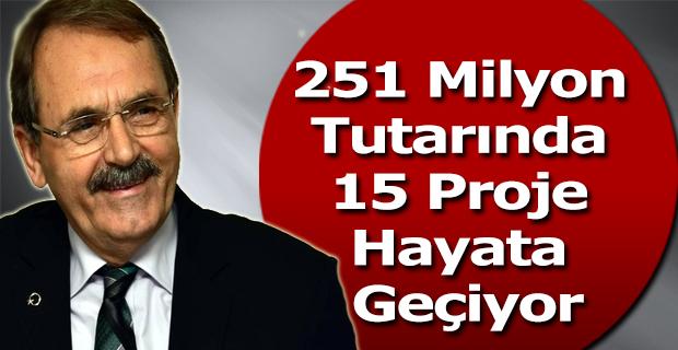 """Başkan Şahin: """" 251 Milyon Tutarında 15 Proje Hayata Geçiyor """""""