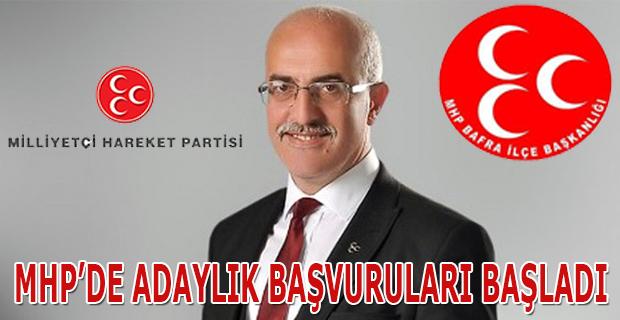 MHP'DE ADAYLIK BAŞVURULARI BAŞLADI