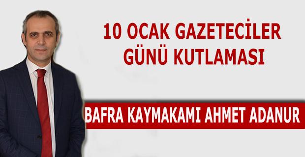 Kaymakam Adanur 10 Ocak Gazeteciler Günü Kutlaması