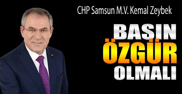 Kemal Zeybek Basın Özgür Olmalı