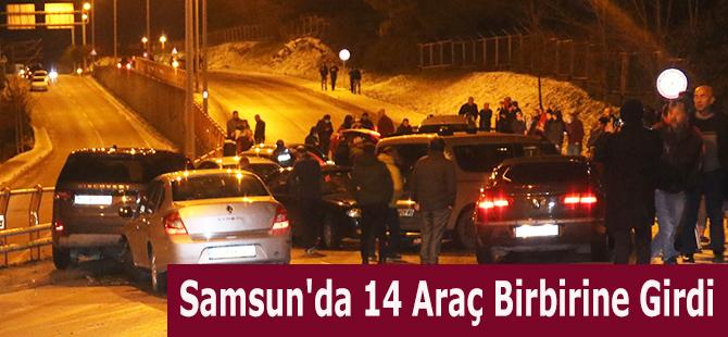 Samsun'da 14 Araç Birbirine Girdi